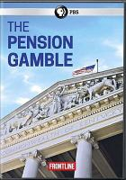 Cover image for The pension gamble [videorecording DVD]