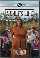 Cover image for A chef's life [videorecording DVD] : The final harvest