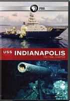 Cover image for USS Indianapolis [videorecording DVD] : the final chapter