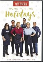 Cover image for America's test kitchen [videorecording DVD] : Home for the holidays.
