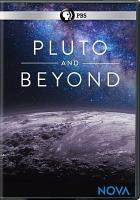 Cover image for Pluto and beyond [videorecording DVD]