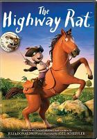 Cover image for The highway rat [videorecording DVD]