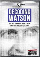 Cover image for Decoding Watson [videorecording DVD]