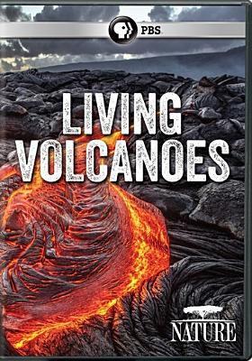 Cover image for Living volcanoes [videorecording DVD]