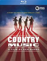 Cover image for Country music. Volumes 1-2 [videorecording Blu-ray]
