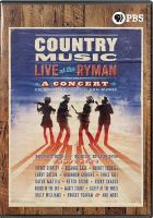 Imagen de portada para Country music [videorecording DVD] : live at the Ryman : a concert celebrating the film by Ken Burns