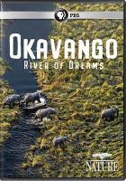 Imagen de portada para Okavango [videorecording DVD] : river of dreams