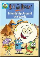 Imagen de portada para Let's go Luna! [videorecording DVD] Friendship around the world.
