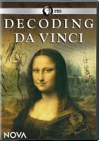 Cover image for Decoding Da Vinci [videorecording DVD]