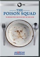 Cover image for The poison squad [videorecording DVD]