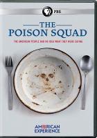 Imagen de portada para The poison squad [videorecording DVD]