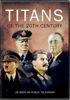 Cover image for Titans of the 20th century [videorecording DVD]
