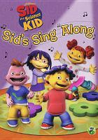 Cover image for Sid the science kid. Sid's sing along