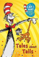 Cover image for The cat in the hat knows a lot about that! Tales about tails