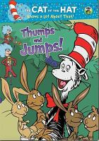 Cover image for The cat in the hat knows a lot about that [videorecording DVD] : Thumps and jumps!