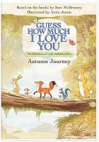 Imagen de portada para Guess how much I love you [videorecording DVD] : Autumn journey : the adventures of Little Nutbrown Hare