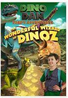 Cover image for Dino Dan, Trek's adventures : The wonderful wizard of Dinoz [videorecording DVD].
