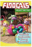 Cover image for Floogals. Project egg hunt [videorecording DVD]