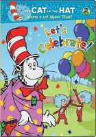 Cover image for The cat in the hat knows a lot about that! [videorecording DVD] : Let's celebrate!.