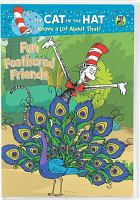 Cover image for The cat in the hat knows a lot about that! videorecording DVD] : Fun feathered friends