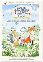 Imagen de portada para Guess how much I love you [videorecording DVD] : An enchanting Easter