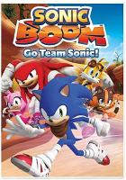 Cover image for Sonic Boom [videorecording DVD] : Go team Sonic.