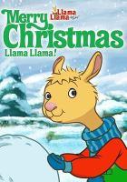 Imagen de portada para Llama Llama [videorecording DVD] : Merry Christmas Llama Llama!.