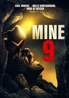 Cover image for Mine 9 [videorecording DVD]