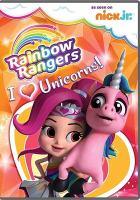 Cover image for Rainbow Rangers [videorecording DVD] : I [heart] unicorns!