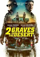 Imagen de portada para 2 graves in the desert [videorecording DVD]