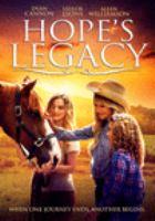 Imagen de portada para Hope's legacy [videorecording DVD]
