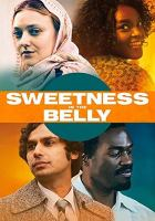 Imagen de portada para Sweetness in the belly [videorecording DVD]