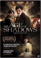 Cover image for The age of shadows [videorecording DVD]