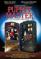 Cover image for Puppet master 1 [videorecording DVD] : the classic first film