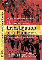 Cover image for Investigation of a flame [videorecording DVD] : a documentary portrait of the Catonsville Nine