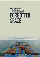 Cover image for The forgotten space [videorecording DVD]
