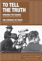 Cover image for To tell the truth [videorecording DVD] : a history of documentary film
