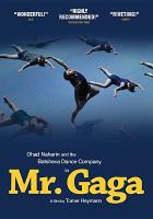 Cover image for Mr. Gaga [videorecording DVD] : a true story of love and dance