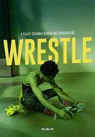 Cover image for Wrestle [videorecording DVD]