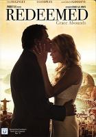 Cover image for Redeemed [videorecording DVD]