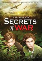 Cover image for Secrets of war [videorecording DVD]