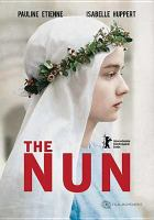 Cover image for The nun [videorecording DVD] (Pauline Etienne version)