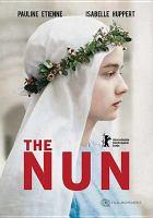 Imagen de portada para The nun [videorecording DVD] (Pauline Etienne version)