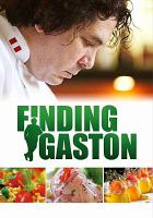 Cover image for Finding Gastón [videorecording DVD]