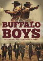 Cover image for Buffalo boys [videorecording DVD]