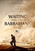 Cover image for Waiting for the barbarians [videorecording DVD]