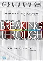 Cover image for Breaking through [videorecording DVD] : Out of the closet, into the halls of power