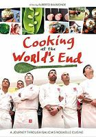 Cover image for Cooking at the world's end [videorecording DVD] : a journey through Galicia's nouvelle cuisine
