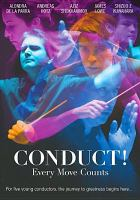Cover image for Conduct! : every move counts [videorecording DVD]