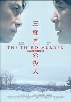 Cover image for The third murder [videorecording DVD]